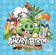 Angry birds. El libro de recetas Spanish Edition