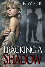 Jarvis Mann: Tracking a Shadow : A Jarvis Mann Detective Novel by R. Weir...