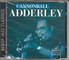 Cannonball Adderley. Bebop Jazz Classics (2000) CD NUOVO Cannon's blues Minority