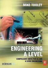 NEW Engineering A Level by Mike Tooley
