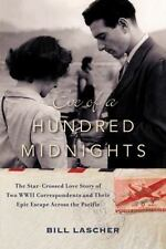 Eve of a Hundred Midnights: The Star-Crossed Love Story of Two WWII-ExLibrary