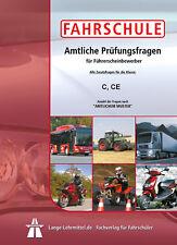 Fahrschule: Führerschein Fragebogen Klasse C, CE, (Lkw)