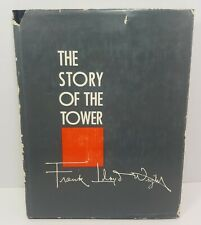 The Story of the Tower by Frank Lloyd Wright First Edition 1956 with dustcover