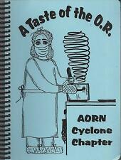 *AMES IA 2002 A TASTE OF THE O.R. COOK BOOK *AORN NURSES CYCLONE CHAPTER *IOWA