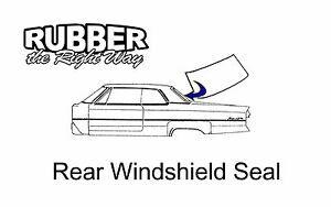 1964 1965 Plymouth Belvedere Fury Satellite Rear Windshield Seal - 2 DR HT