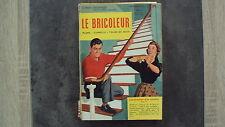 Magazine Le Bricoleur - n°10 -1956