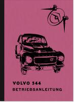 Volvo PV 544 und E Bedienungsanleitung Betriebsanleitung Handbuch User Manual
