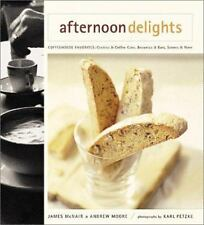 Afternoon Delights : Coffeehouse Favorites, Cookies and Cakes, Brownies and Bar…