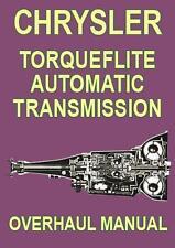 CHRYSLER TORQUEFLITE AUTOMATIC TRANSMISSION OVERHAUL MANUAL