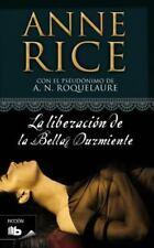 La liberacion de la bella durmiente (Spanish Edition) by Anne Rice in Used - Ve