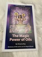 The Magic Powers of Oils by Victoria Rey~Hoodoo, Voodoo, Pagan, Wicca