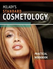 Practical Workbook Milady's Standard Cosmetology 2008 by Milady