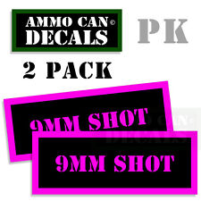 9MM SHOT Ammo Decal Sticker bullet ARMY Can Box Gun safety Hunting 2 pack PK
