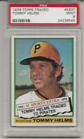 1976 TOPPS TRADED #583T TOMMY HELMS, PSA 9 MINT, SET BREAK,  PITTSBURGH PIRATES