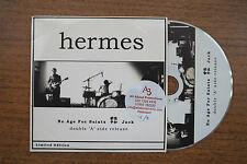 "HERMES - ""No Age For Saints"" // ""Jack"" double a side 2 track PROMO CD"