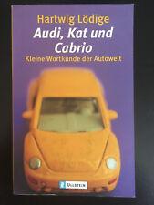 Audi, Kat und Cabrio: Kleine Wortkunde der Autowelt