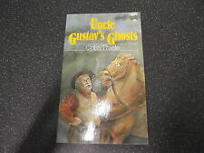 UNCLE GUSTAV'S GHOSTS by COLIN THIELE **  P/B in VGC 1986 **