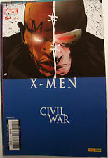 X MEN 124 ( Marvel Panini 2007) CIVIL WAR  + CHUTE DE L'EMPIRE SHI AR