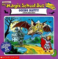 The Magic School Bus Going Batty by Joanna Cole and Nancy Krulik (1996,...