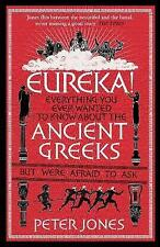 Eureka!, all about the Ancient Greeks Peter Jones in Hardback. NEW