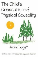 USED (GD) The Child's Conception of Physical Causality by Jean Piaget
