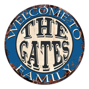 CPH-0607 Welcome to THE GATES FAMILY Chic Tin Sign Man Cave Decor Gift Ideas