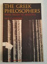 The Greek Philosophers: From Thales to Aristotle by W.K.C. Guthrie (PB, 1975)