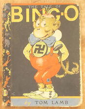 1927 THE TALE OF BING-O by Tom Lamb SIGNED bingo COLOR ILLUSTRATIONS
