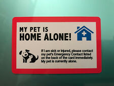 MY DOG IS HOME ALONE - EMERGENCY DOG CAT PET ID WALLET CARD FOR SERVICE DOG ESA
