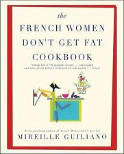 The French Women Don't Get Fat Cookbook by Mireille Guiliano Paperback Book (Eng