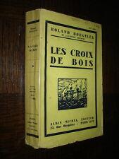LES CROIX DE BOIS - Roland Dorgelès 1931