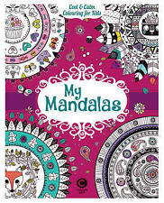 New, Cool & Calm Colouring for Kids: My Mandalas, No Author, Book
