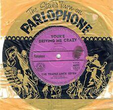 "THE TEMPERANCE SEVEN - YOU'RE DRIVING ME CRAZY - RARE 7"" 45 VINYL RECORD - 1961"