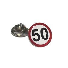 Señal de tráfico límite de velocidad Cumpleaños Pin De Solapa Insignia