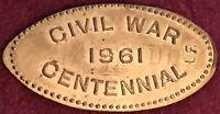 Civil War Centennial 1861-1961 Elongated Copper Penny • One Cent Coin • Token •