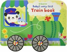 Baby's Very First Train Book (Baby's Very First Books) by Fiona Watt Book The