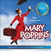 MARY POPPINS The Live Cast Recording CD 2011 DISNEY Sherman Brothers NEW, SEALED