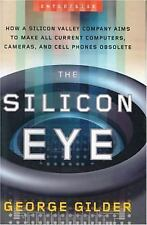 The Silicon Eye: How a Silicon Valley Company Aims to Make All Current-ExLibrary