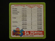 CLUB KENO BONUS PRIZE $4.25 MILLION IN BONUS CASH COASTER