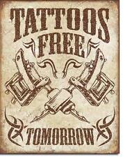 Tattoo gratis ( morgen )  Vintage Design Metall Shop Werbung Schild
