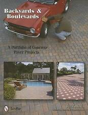 NEW Backyards and Boulevards: A Portfolio of Concrete Paver Projects