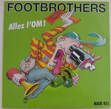 FOOTBROTHERS (Maxi 45 Tours) ALLEZ L'OM - FOOTBALL