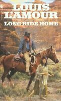 Long Ride Home by Louis LAmour