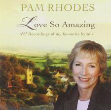 Pam Rhodes Love So Amazing