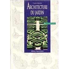 ARCHITECTURE DU JARDIN / Claude WENZLER chez Ouest France PHOTOS CHAMPOLLION