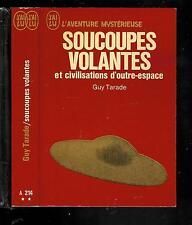 Guy Tarade : Soucoupes volantes et civilisations d'outre-espace -  N° A 214