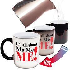Funny Mugs - Its All About Me - birthday gift Pun MAGIC NOVELTY MUG