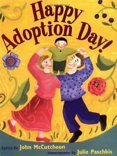 Happy Adoption Day! by John McCutcheon (Paperback)FREE shipping $35