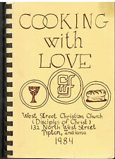 TIPTON IN 1984 COOKING WITH LOVE COOK BOOK *WEST STREET CHRISTIAN CHURCH RECIPES
