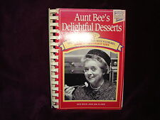 Andy Griffith show Aunt Bee's Delightful Desserts Cookbook